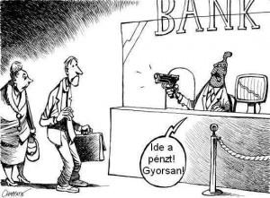A bankrabló